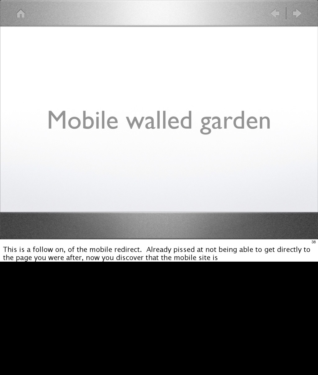 Mobile walled garden 38 This is a follow on, of...