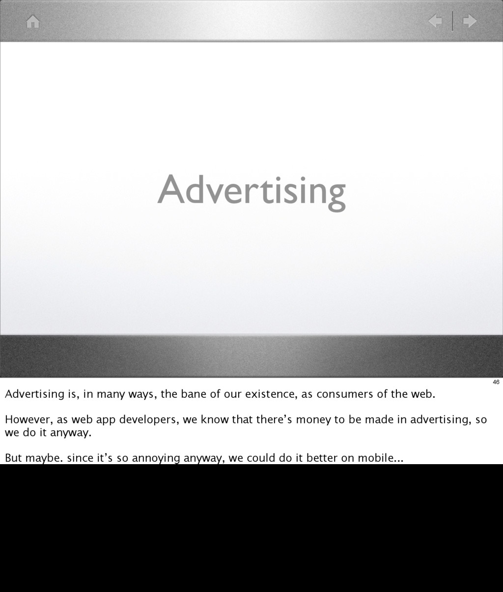 Advertising 46 Advertising is, in many ways, th...