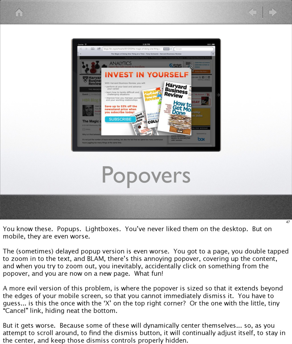 Popovers 47 You know these. Popups. Lightboxes....