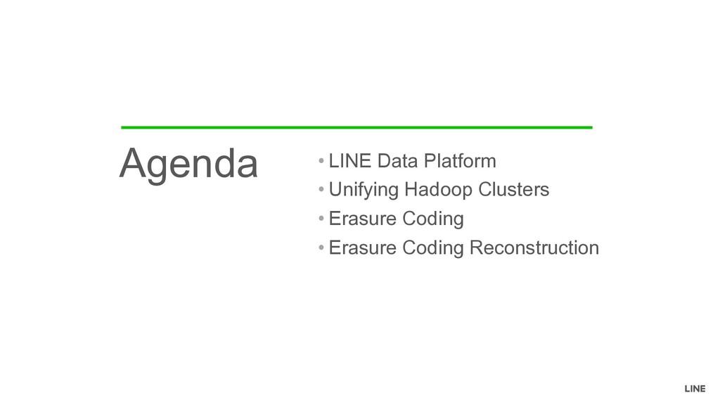 • LINE Data Platform • Unifying Hadoop Clusters...
