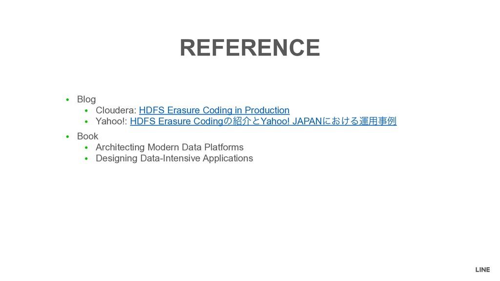 ● Blog ● Cloudera: HDFS Erasure Coding in Produ...