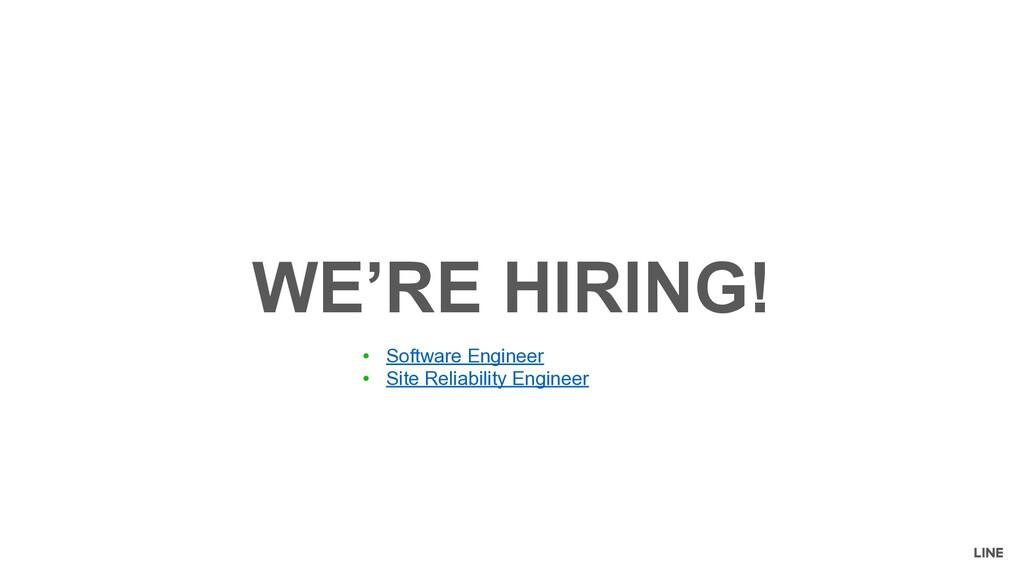 WE'RE HIRING! ● Software Engineer ● Site Reliab...
