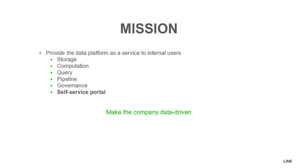 ● Provide the data platform as a service to int...