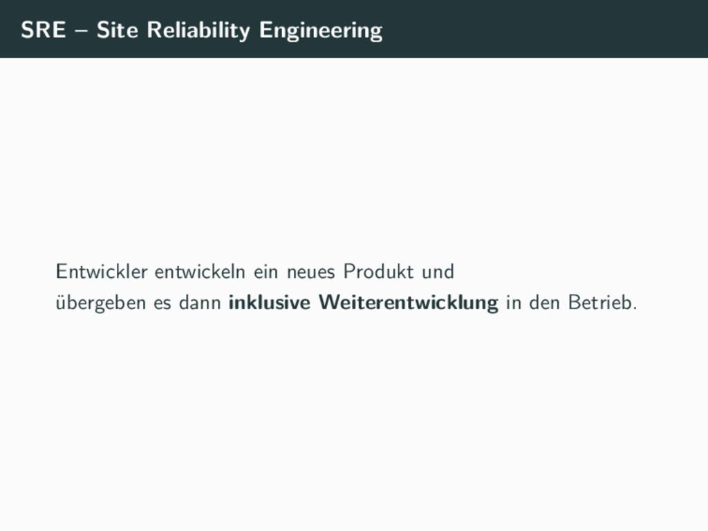 SRE – Site Reliability Engineering Entwickler e...