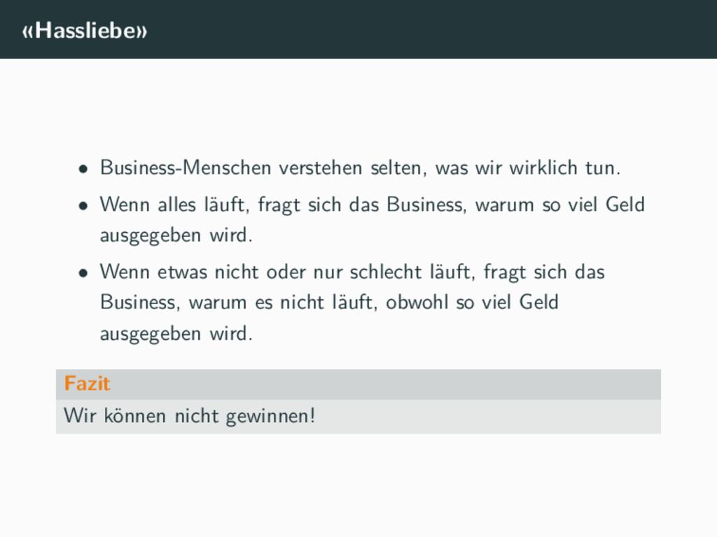 «Hassliebe» • Business-Menschen verstehen selte...