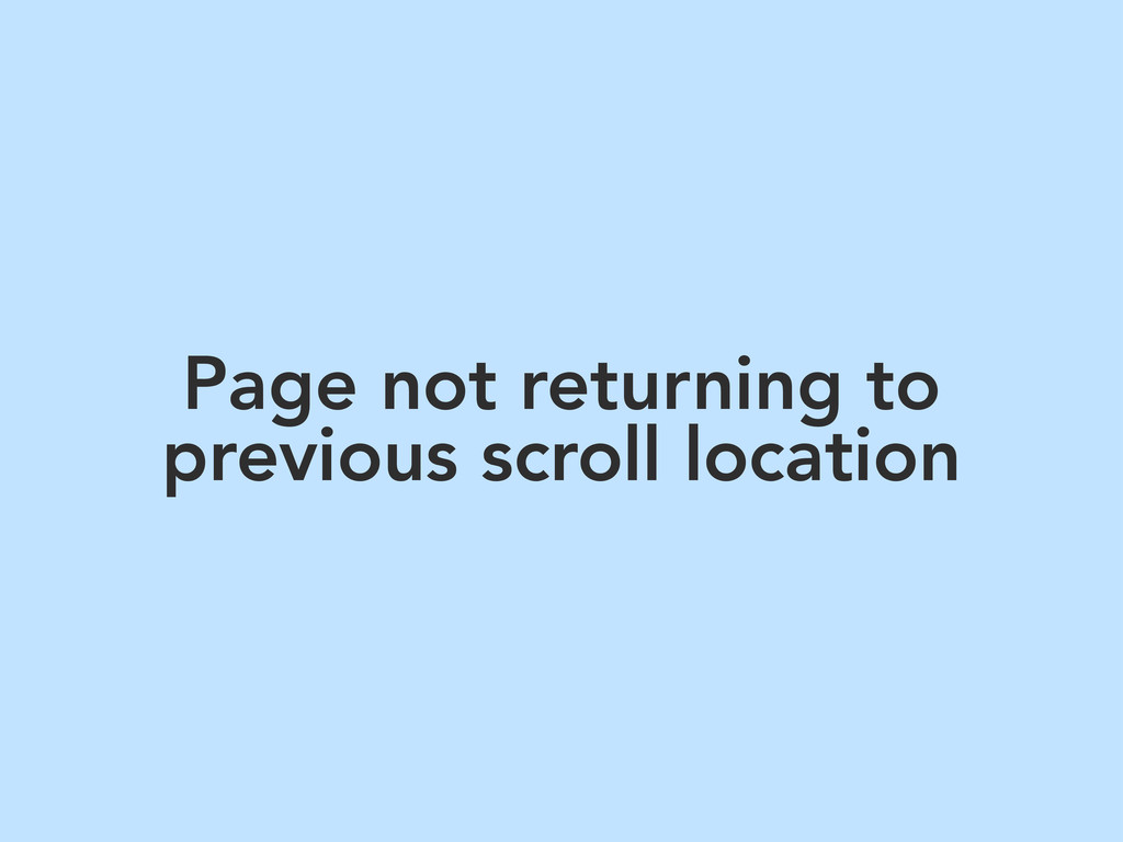 Page not returning to previous scroll location