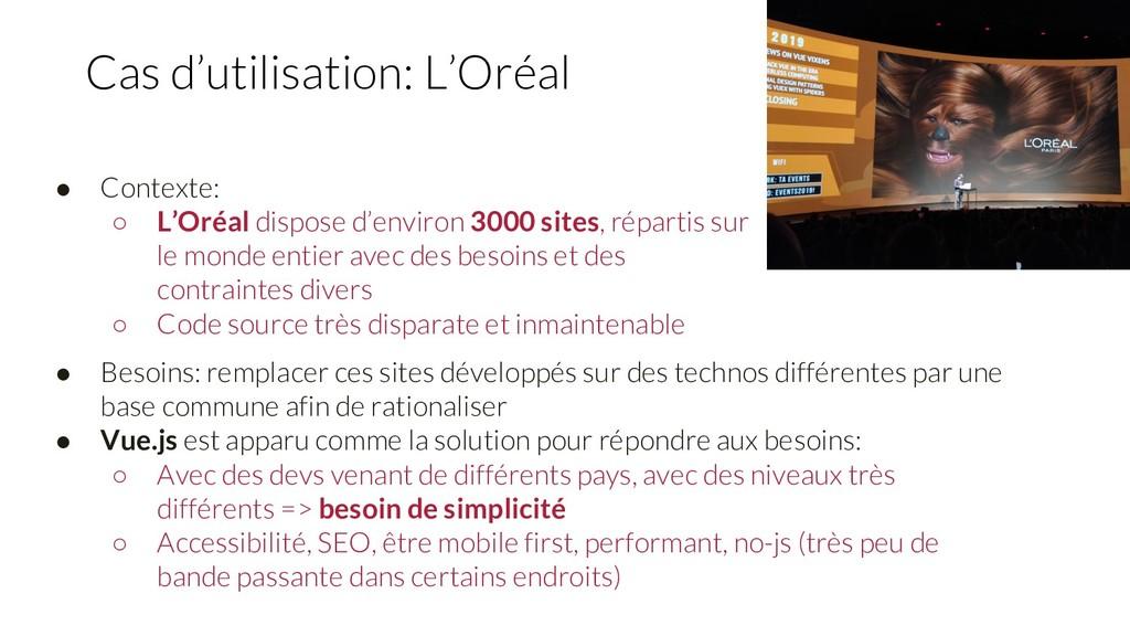 Cas d'utilisation: L'Oréal ● Contexte: ○ L'Oréa...