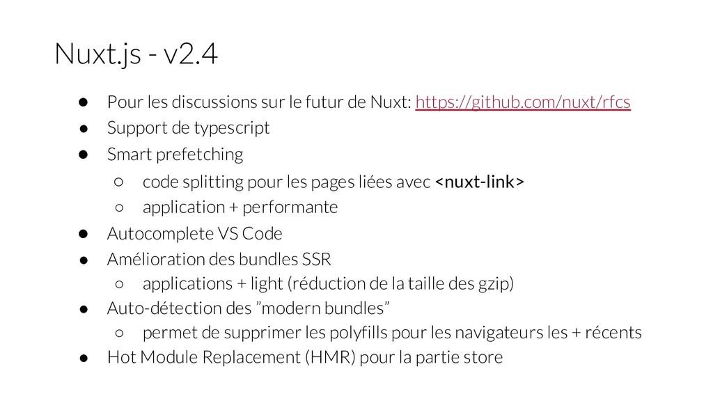 ● Pour les discussions sur le futur de Nuxt: ht...