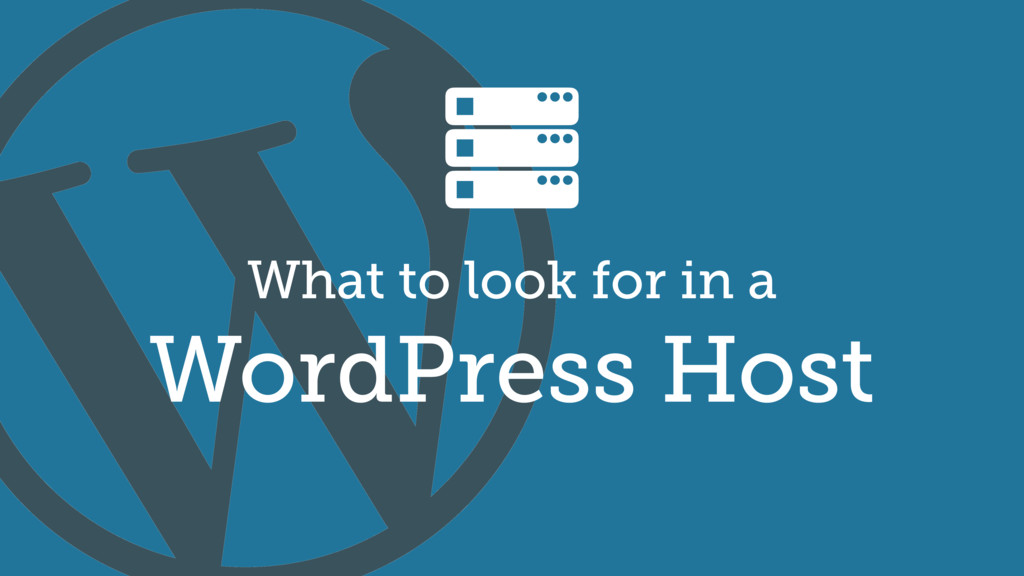 What to look for in a