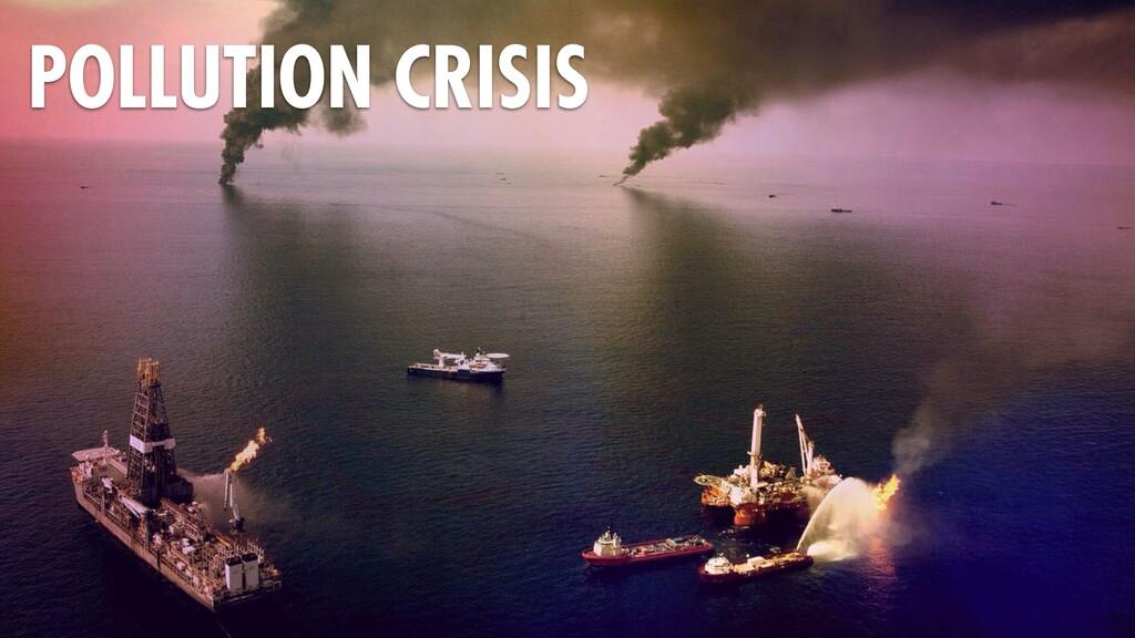65 POLLUTION CRISIS