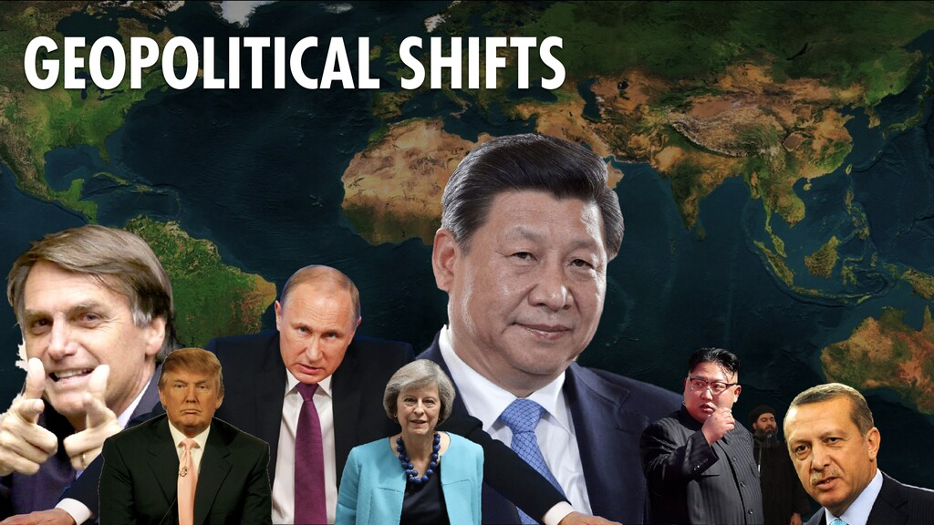 81 GEOPOLITICAL SHIFTS