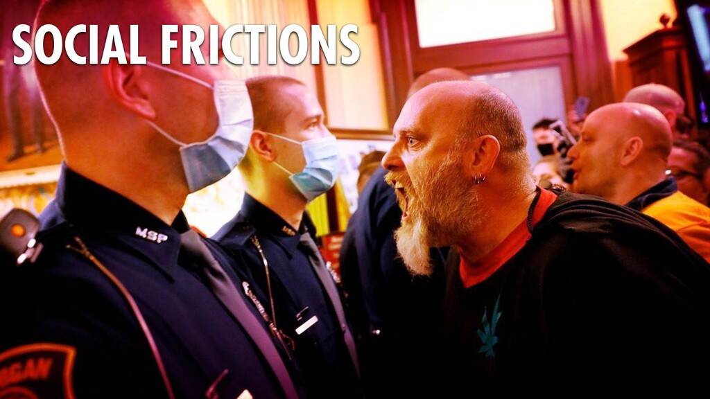 34 SOCIAL FRICTIONS