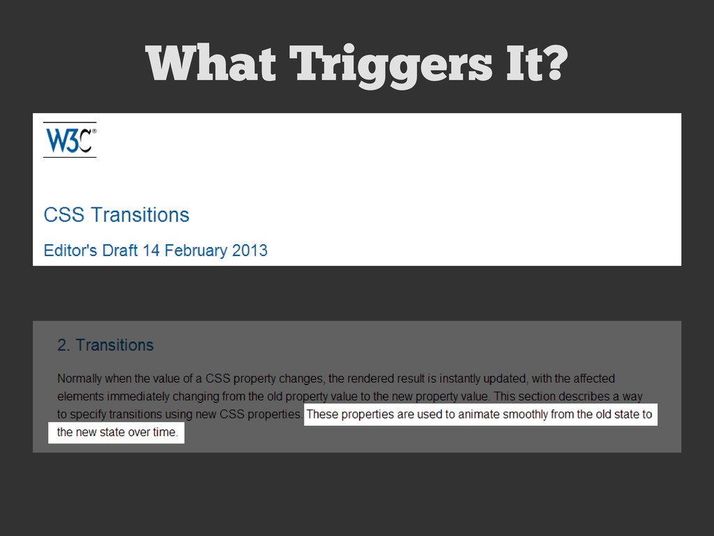 What Triggers It?