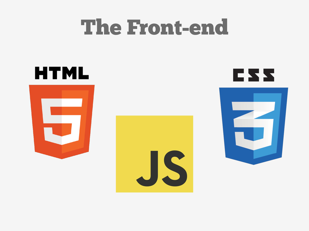 The Front-end