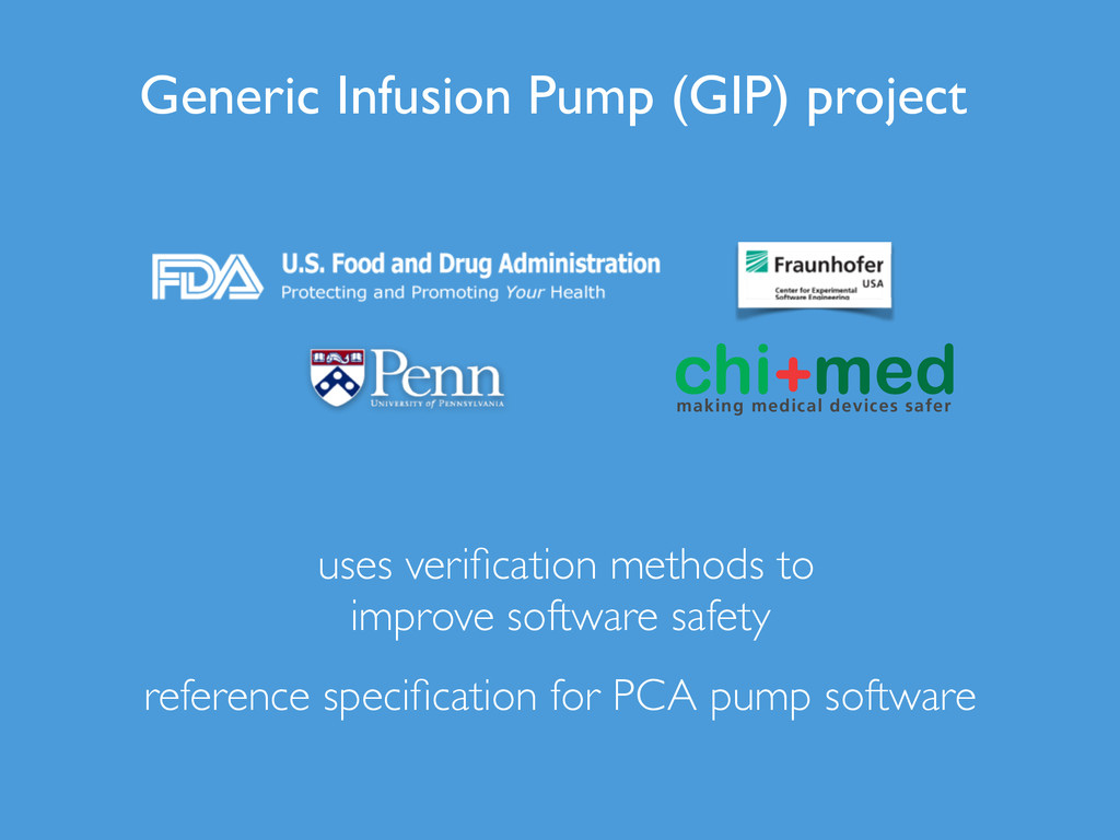 Generic Infusion Pump (GIP) project making medi...
