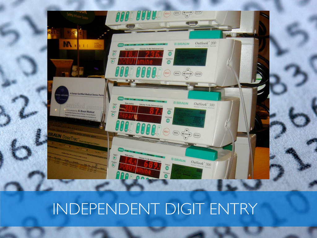 INDEPENDENT DIGIT ENTRY