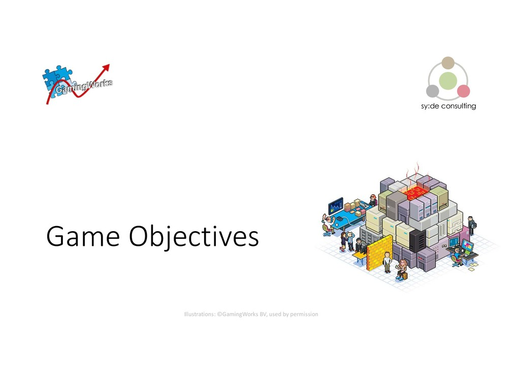 sy:de consulting Game Objectives Illustrations:...