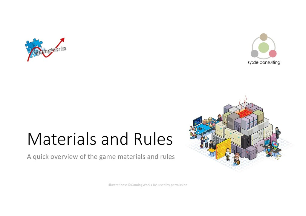 sy:de consulting Materials and Rules A quick ov...
