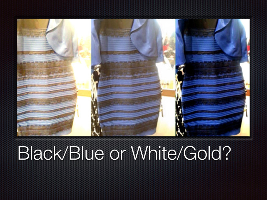 Black/Blue or White/Gold?