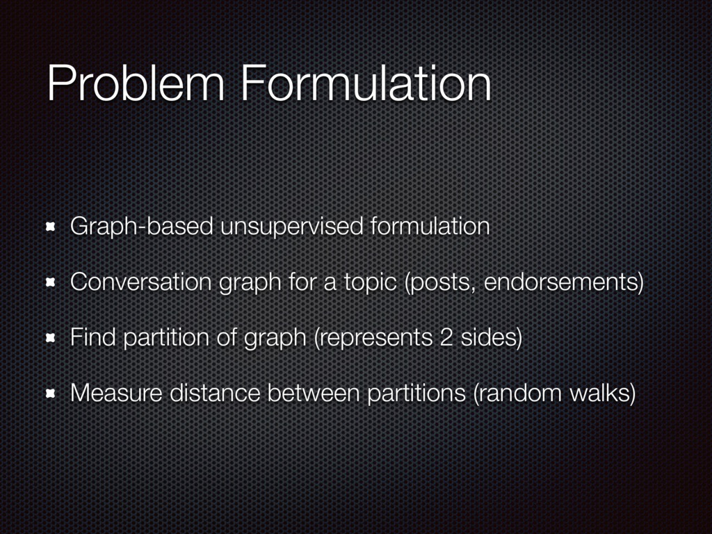 Problem Formulation Graph-based unsupervised fo...