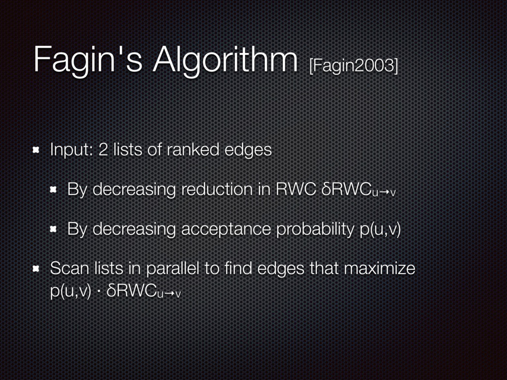 Fagin's Algorithm [Fagin2003] Input: 2 lists of...
