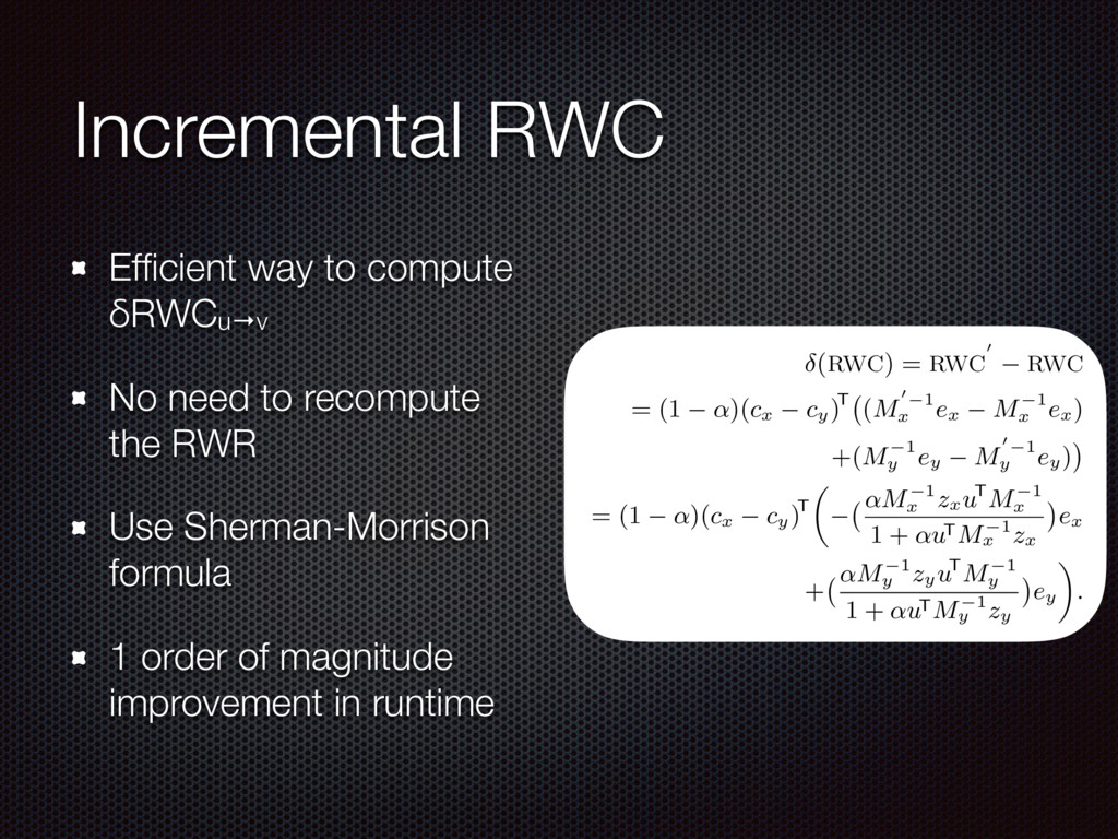 Incremental RWC Efficient way to compute δRWCu→v...