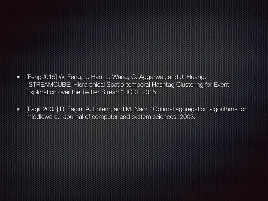 [Feng2015] W. Feng, J. Han, J. Wang, C. Aggarwa...
