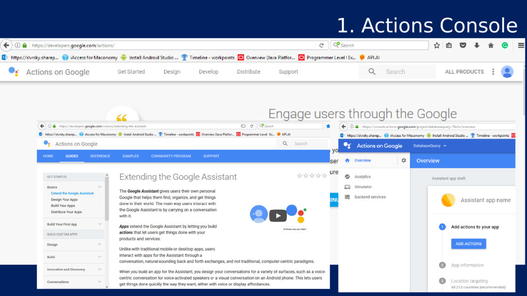 1. Actions Console