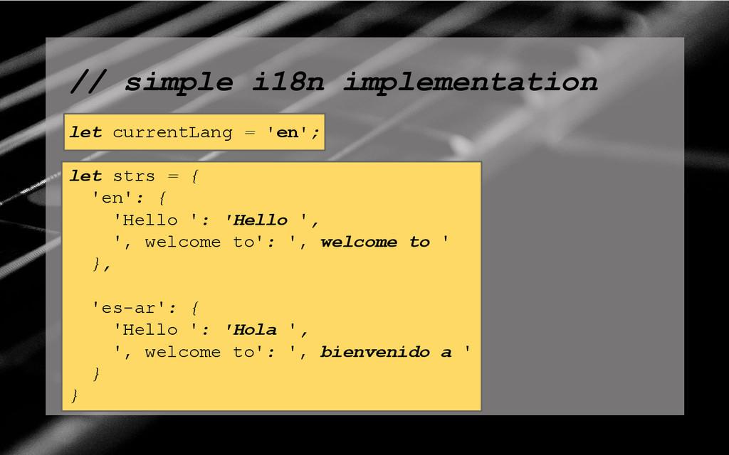 // simple i18n implementation let currentLang =...