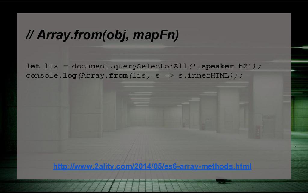 // Array.from(obj, mapFn) let lis = document.qu...