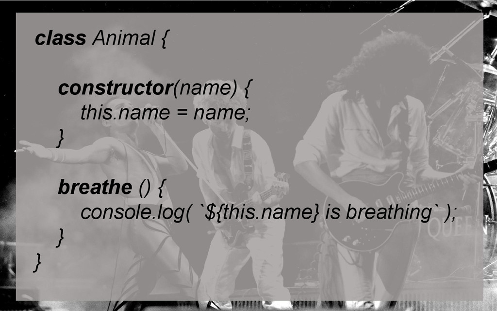 class Animal { constructor(name) { this.name = ...