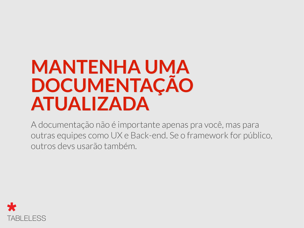 MANTENHA UMA DOCUMENTAÇÃO ATUALIZADA A document...