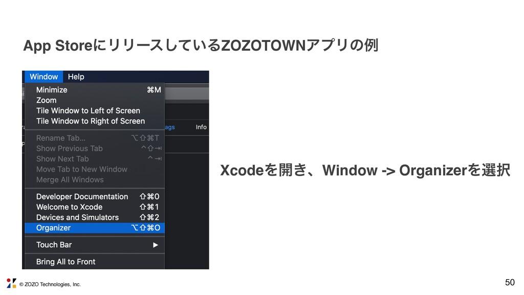 © ZOZO Technologies, Inc. 50 App StoreʹϦϦʔε͍ͯ͠Δ...