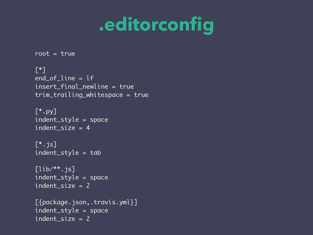.editorconfig root = true ! [*] end_of_line = lf...