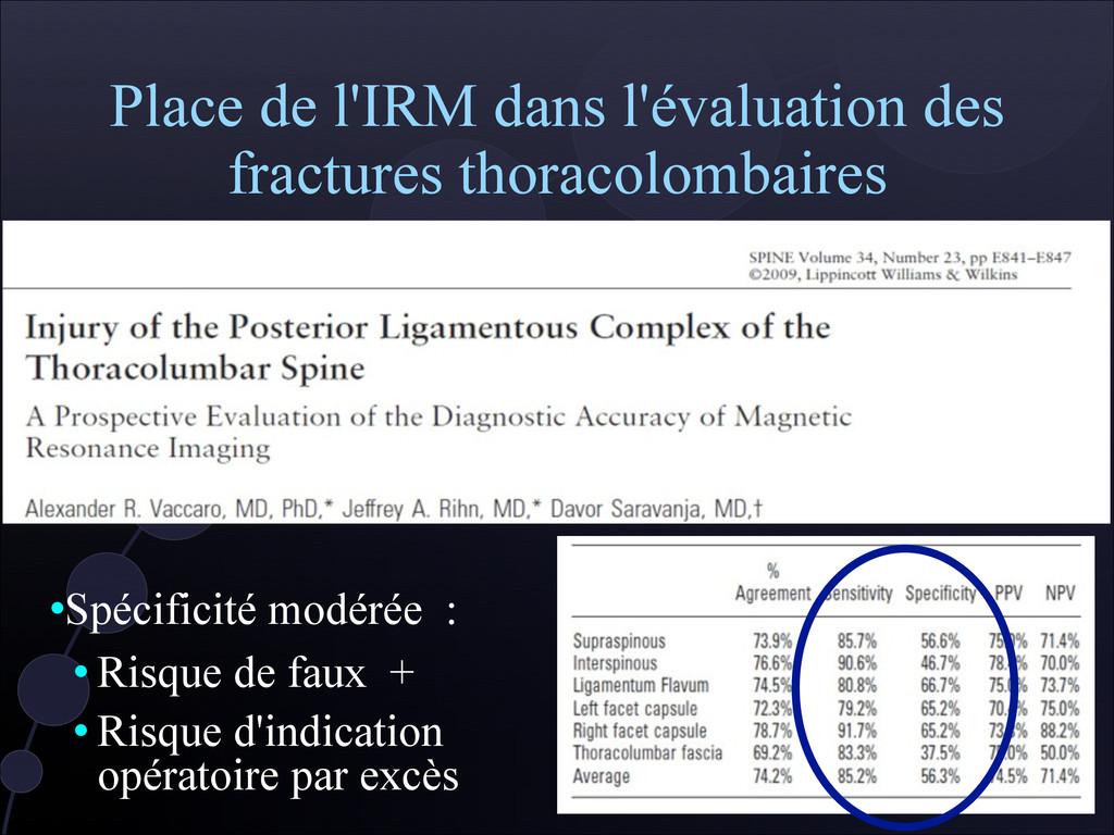 Place de l'IRM dans l'évaluation des fractures ...