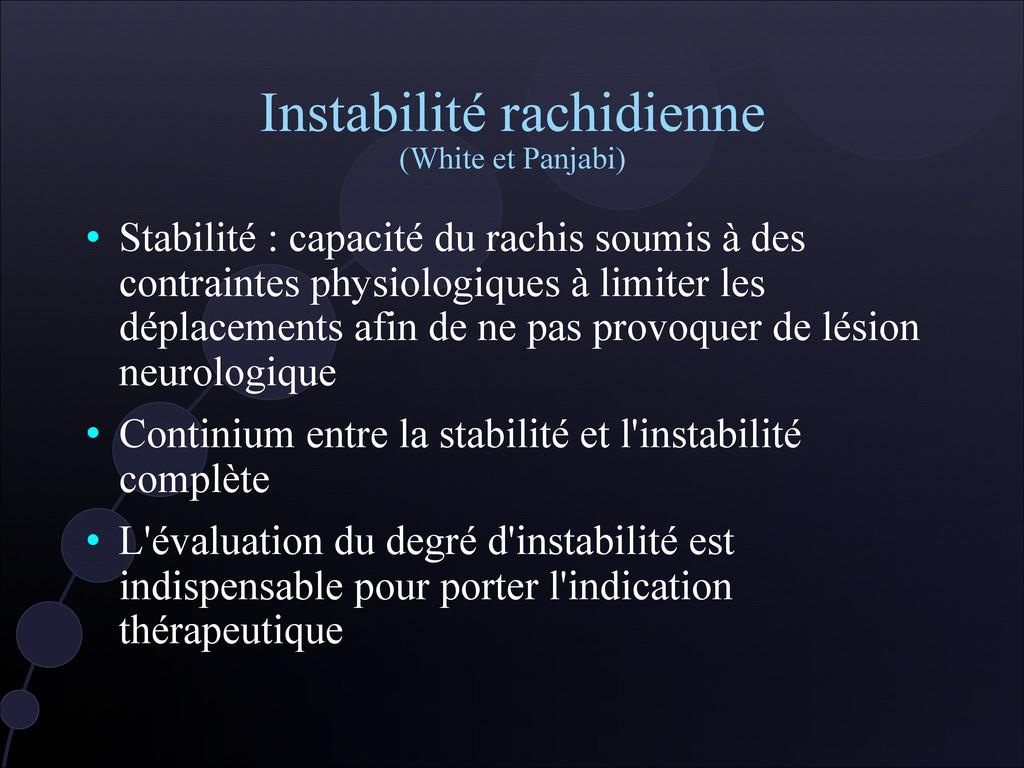 Instabilité rachidienne (White et Panjabi)  St...