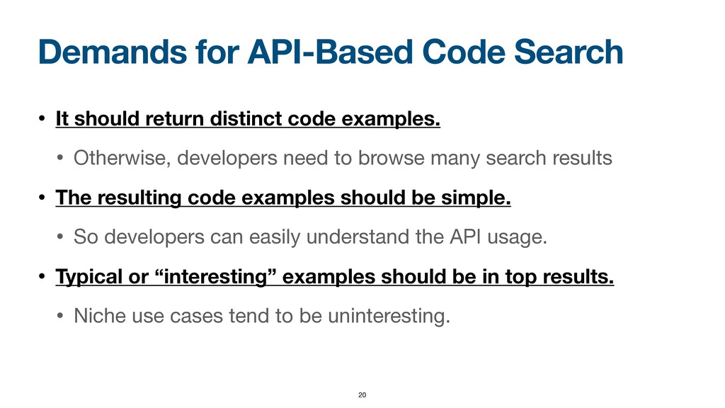 Demands for API-Based Code Search • It should r...