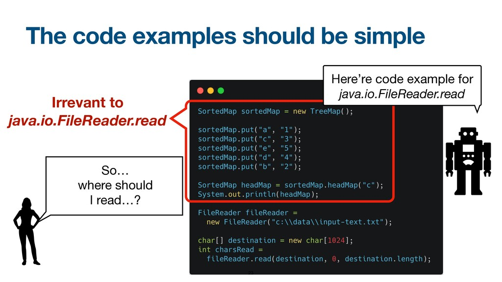 The code examples should be simple So…