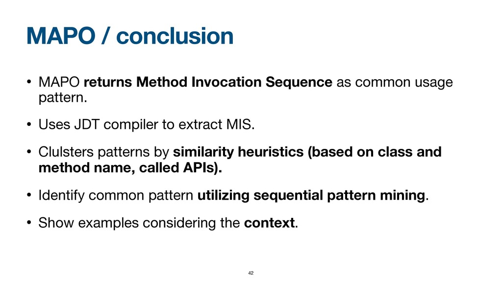 MAPO / conclusion • MAPO returns Method Invocat...