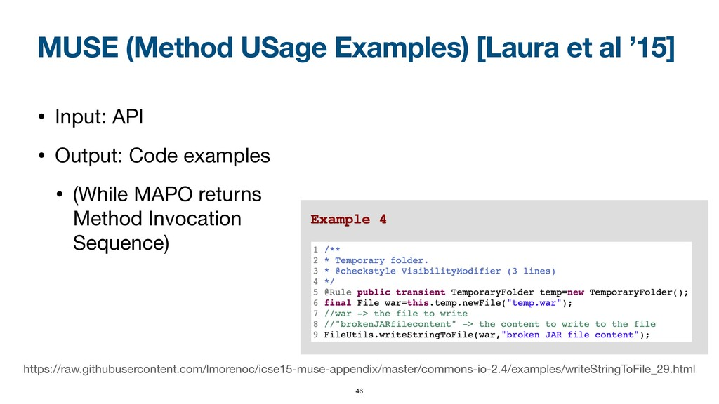 MUSE (Method USage Examples) [Laura et al '15] ...