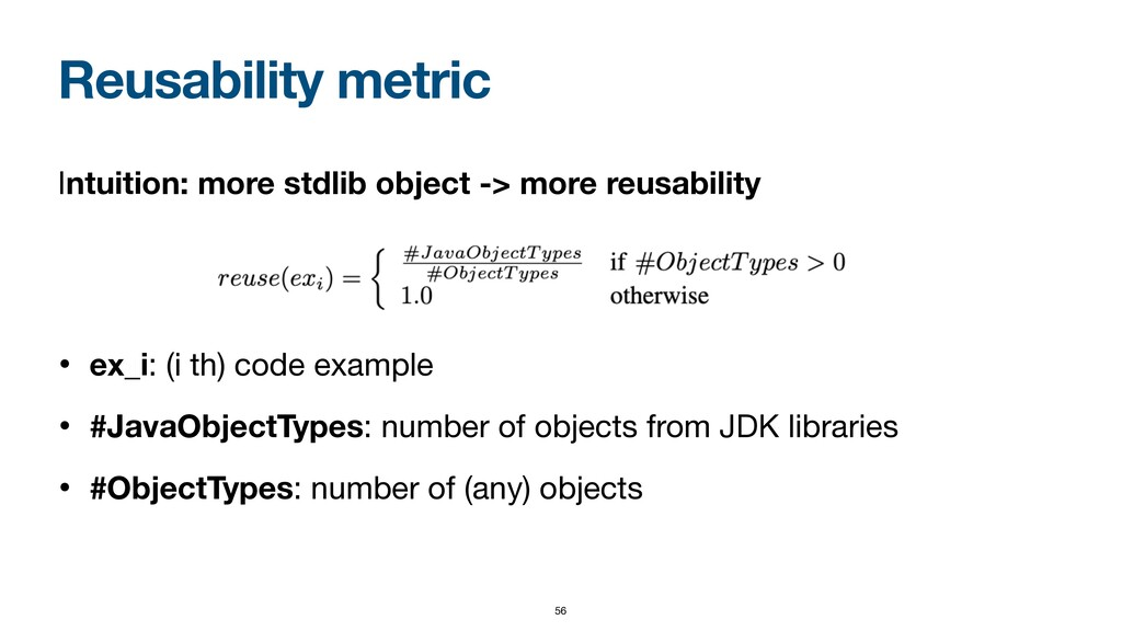 Reusability metric Intuition: more stdlib objec...