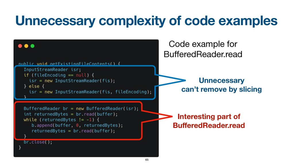 Unnecessary complexity of code examples 65 Inte...