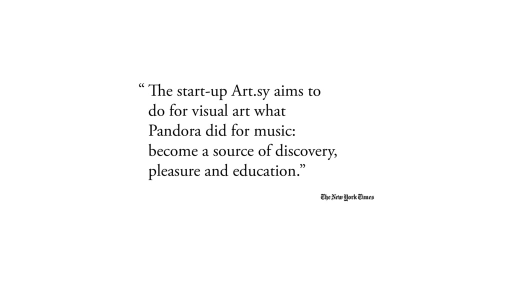 The start-up Art.sy aims to do for visual art w...
