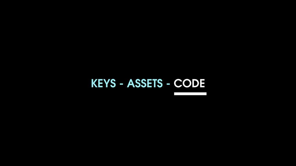 KEYS - ASSETS - CODE