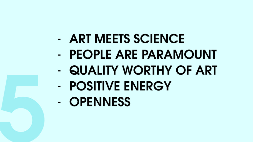 5- ART MEETS SCIENCE - PEOPLE ARE PARAMOUNT - Q...