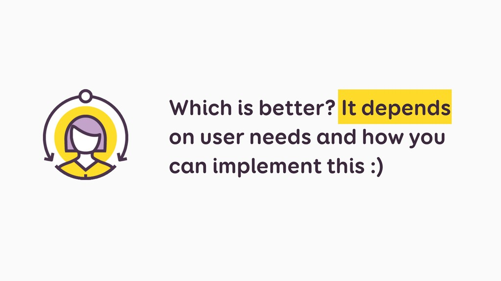 Which is better? It depends on user needs and h...