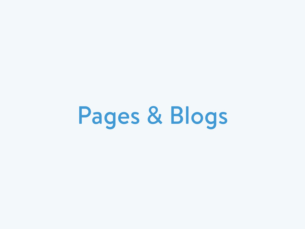 Pages & Blogs