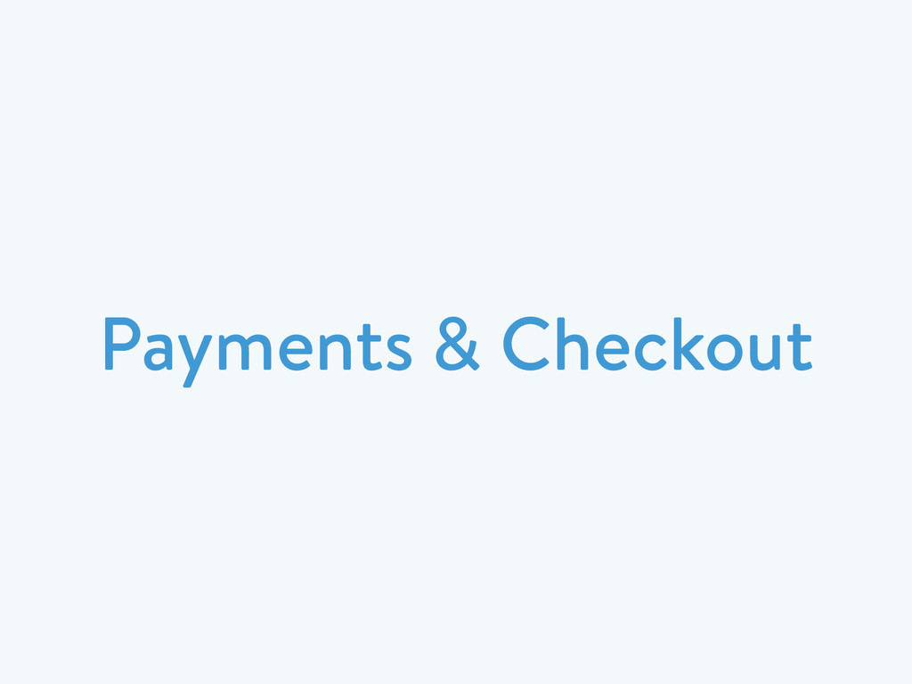 Payments & Checkout