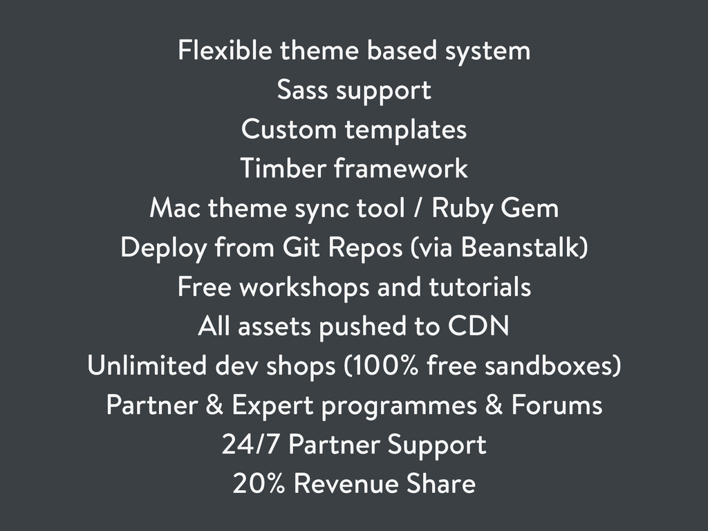 Flexible theme based system Sass support Custom...