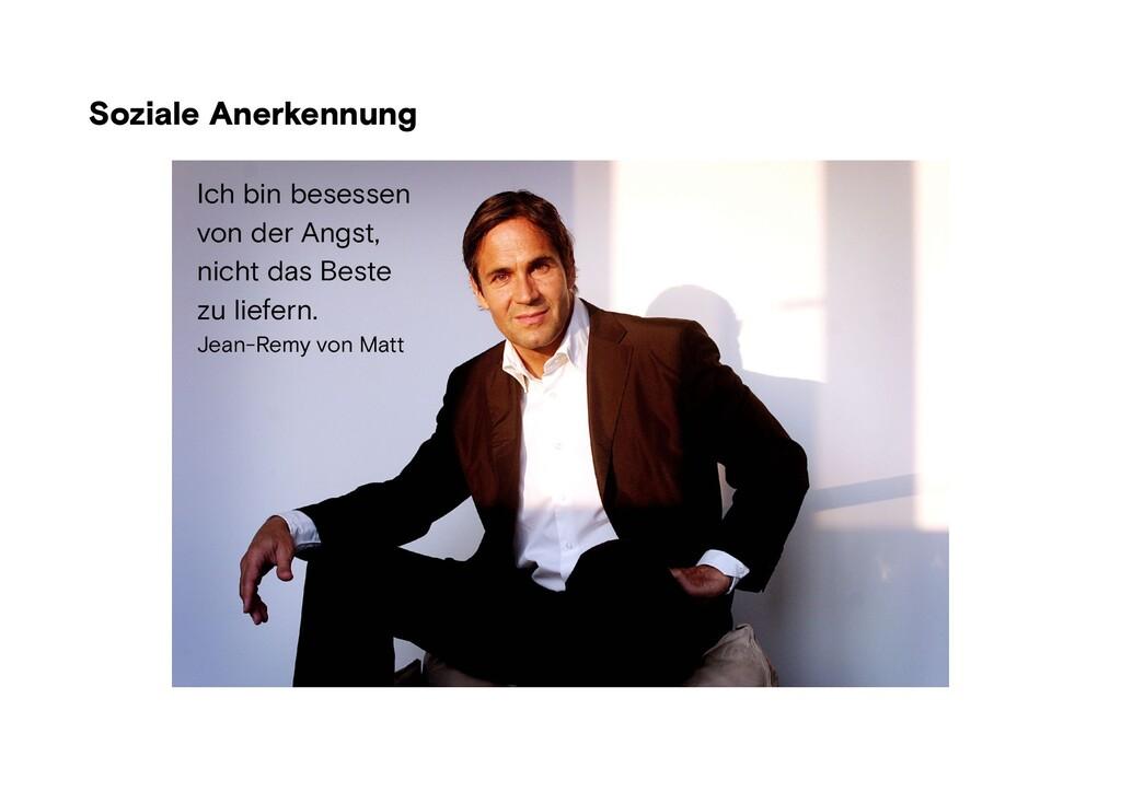 Soziale Anerkennung Foto: wikipedia Ich bin bes...